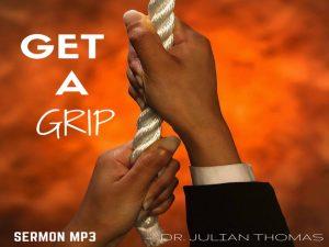 Get a Grip Sermon